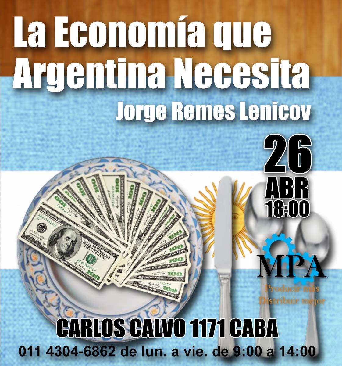 La Economía que Argentina Necesita
